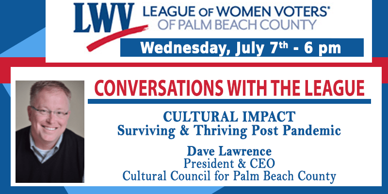 July 2021 Conversations with the League